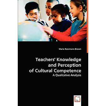Conhecimento de professores e percepção de competência Cultural por Brown & Marie Rossmann