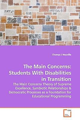 The Main Concerns Students With Disabilicravates in  Transition by Neuville & Thomas J