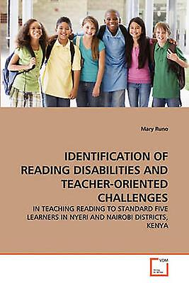 IDENTIFICATION OF READING DISABILIcravateS AND TEACHERORIENTED CHALLENGES by couriro & Mary
