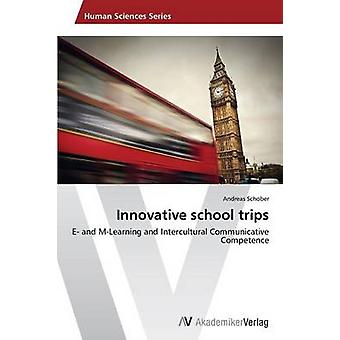 Innovative school trips by Schober Andreas