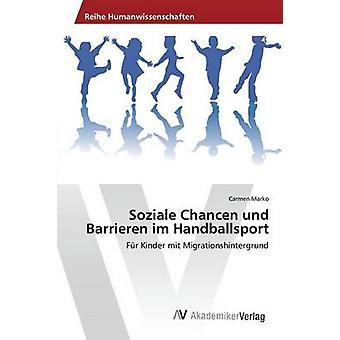 Soziale Chancen und Barrier im Handballsport door Marko Carmen