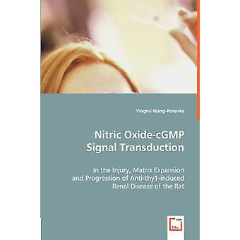 Nitric OxidecGMP Signal Transduction by WangRosenke & Yingrui