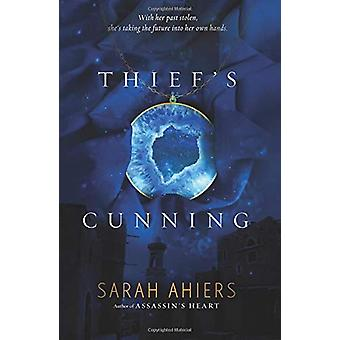 Thief's Cunning by Sarah Ahiers - 9780062363848 Book