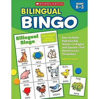Bilingual Bingo - Grades K-3 - Easy-To-Make Reproducible Games--In Eng