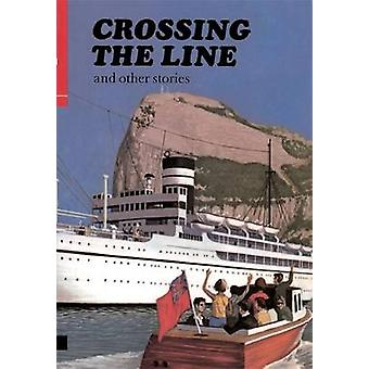 First Aid in English Reader E - Crossing the Line - Book E - Reader by