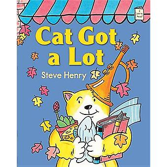 Cat Got a Lot by Steve Henry - 9780823434190 Book