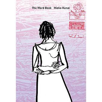 The Word Book by Meiko Kanai - Paul McCarthy - 9781564785664 Book