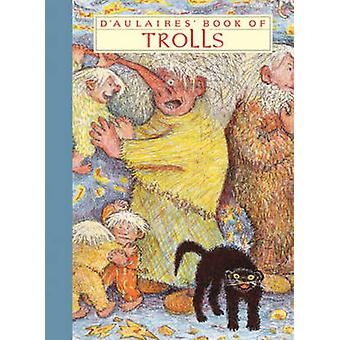 D'Aulaires' Book of Trolls by Edgar Parin D'Aulaire - Ingri D'Aulaire