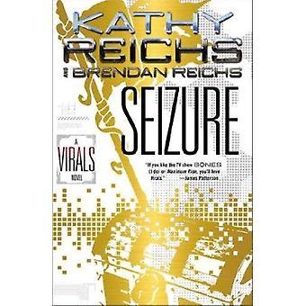 Seizure by Kathy Reichs - Brendan Reichs - 9781595144867 Book