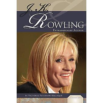 J. K. Rowling - Extraordinary Author by Victoria Peterson-Hilleque - 9
