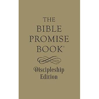 The Bible Promise Book Discipleship Edition by Ed Strauss - 978168322