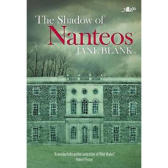 The Shadow of Nanteos by Jane Blank - 9781784611712 Book