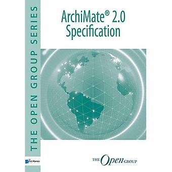 ArchiMate 2.0 Specification by ArchiMate 2.0 Specification - 97890875