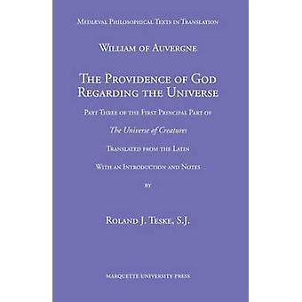 The Providence of God Regarding the Universe - Part Three of the First