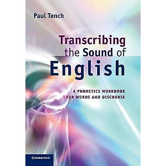 Transcribing the Sound of English by Paul Tench