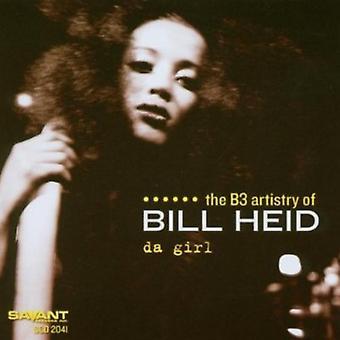 Bill Heid - Da pige [CD] USA import
