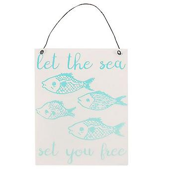 Something Different Let The Sea Metal Sign