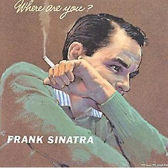 Where Are You by Frank Sinatra