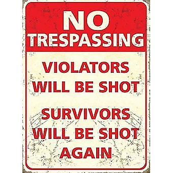No Trespassing Violators Will Be Shot Survivors Will Be Shot Again Fridge Magnet