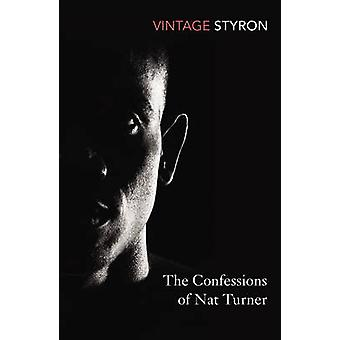 The Confessions of Nat Turner by William Styron - 9780099285564 Book