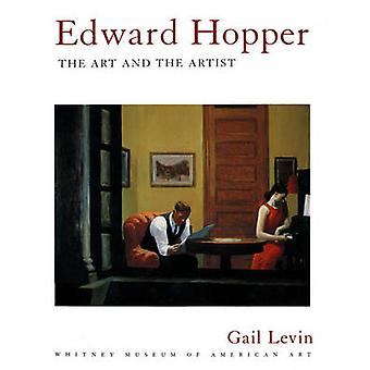 Edward Hopper - The Art and the Artist by Gail Levin - Whitney Museum