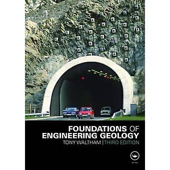 Fundamentos de geología ingeniería (3ª edición revisada) por Tony Walt