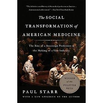 La trasformazione sociale della medicina americana (seconda edizione) - i