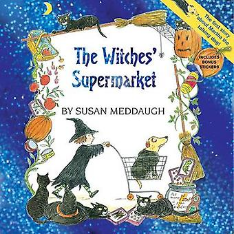 The Witches' Supermarket by Susan Meddaugh - 9780544323582 Book