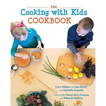 The Cooking with Kids Cookbook by Lynn Walters - Jane Stacey - Gabrie