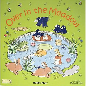 Over in the Meadow by Michael Evans - 9780859536929 Book