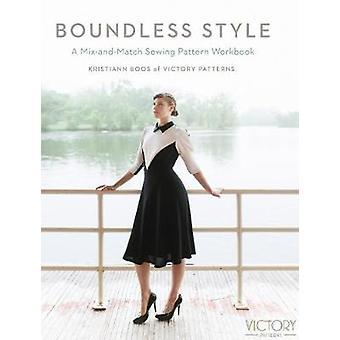 Sans bornes Style - un classeur de patron de couture Mix and Match par Kristiann