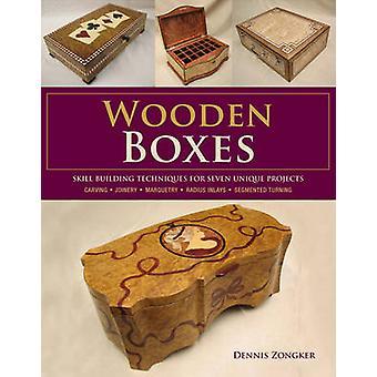 Boîtes en bois - renforcement des compétences Techniques pour sept projets uniques par