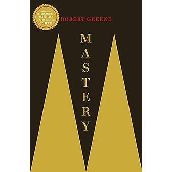 Mastery (Main) by Robert Greene - 9781781250914 Book