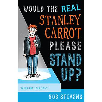 Would the Real Stanley Carrot Please Stand Up? by Rob Stevens - 97817