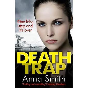 Death Trap - Rosie Gilmour - 8 by Anna Smith - 9781784294830 Book