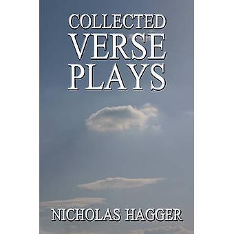 Collected Verse Plays by Nicholas Hagger - 9781846940262 Book