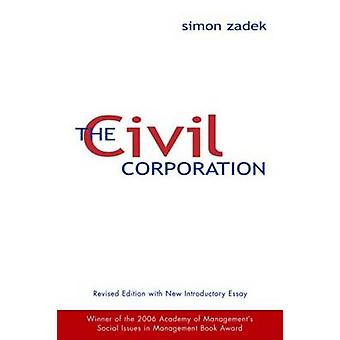 La Sociedad Civil - la nueva economía de la ciudadanía corporativa por Si