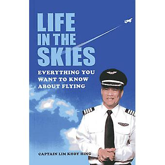 Life in the Skies by Koy Hing Lim - 9789814484138 Book