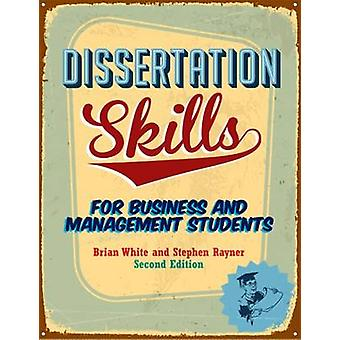 Dissertation Skills - For Business and Management Students (2nd Intern