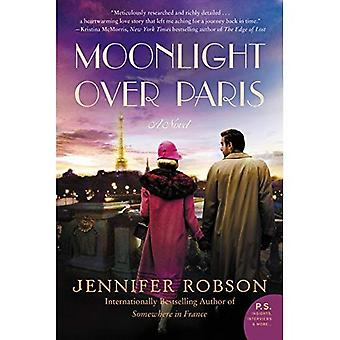 Moonlight Over Paris: A Novel