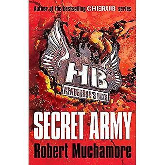 Secret Army (Henderson`s Boys)