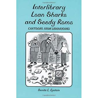 Interlibrary loan sharks and seedy roms