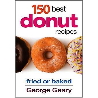 150 Best Donut Recipes