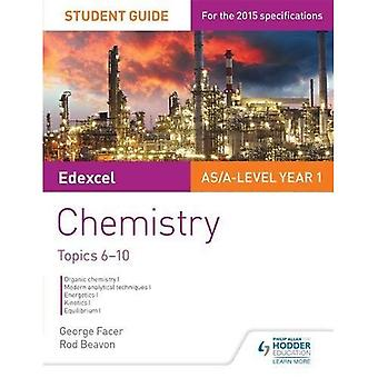Edexcel Chemistry Student Guide 2: Topics 6-10