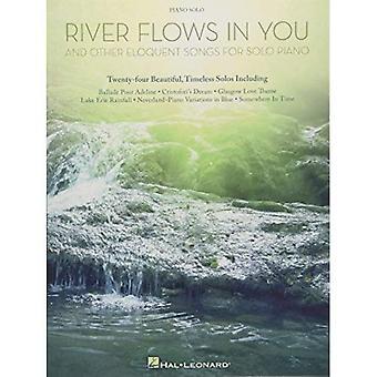 Floden rinner i dig och andra vältaliga sånger för Solo Piano