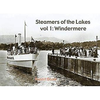 Steamers of the Lakes: Windemere v. 1