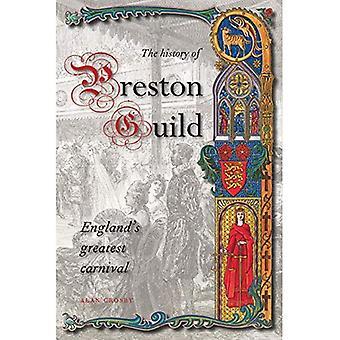 A History of Preston Guild, England's Greatest Carnival