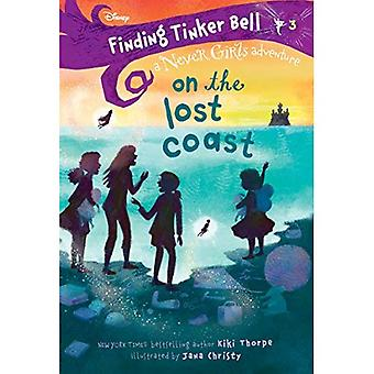 Finding Tinker Bell #3: On� the Lost Coast (Disney: The Never Girls) (Never Girls)