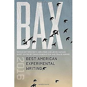 BAX 2016: Best American Experimental Writing (Best American Experimental Writing)