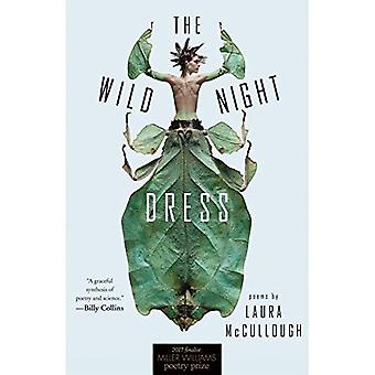 The Wild Night Dress: Poems (Miller Williams Poetry Prize)